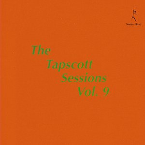 Image for 'The Tapscott Sessions, Vol. 9'