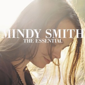 Image for 'The Essential Mindy Smith'