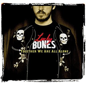 Image for 'Together We Are All Alone'