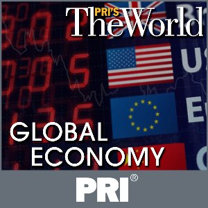 Image for 'PRI's The World: Global Economy'