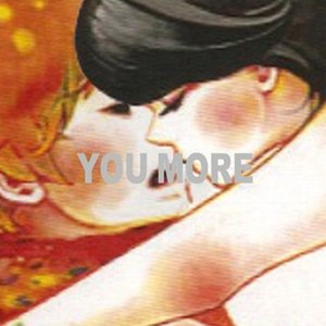 Image for 'YOU MORE'