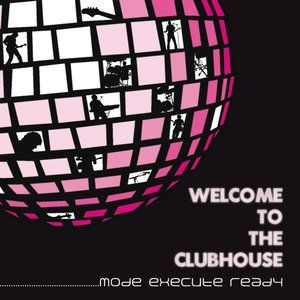 Image for 'Welcome to the Clubhouse'