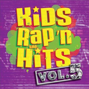 Image for 'Kids Rap'n The Hits Vol. 5'