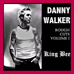 Image for 'Rough Cuts Volume 1 - King Bee'