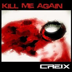 Image for 'Kill Me Again'