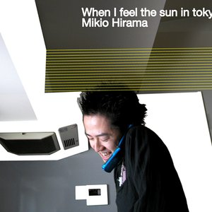 Image for 'When I Feel The Sun In Tokyo'