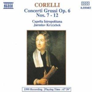 Imagen de 'Concerto Grossos Op. 6, Nos. 7-12'
