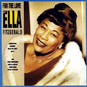 Image for 'For The Love Of Ella Fitzgerald'