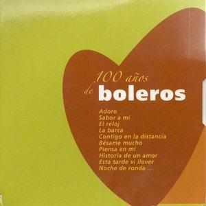 Image for '100 Anos de Boleros'