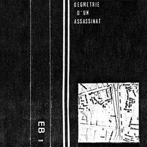 Imagem de 'Géométrie D'Un Assassinat'