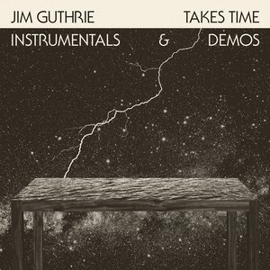 Image for 'Takes Time: Instrumentals & Demos'