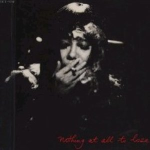 Image for 'Nothing At All To Lose'