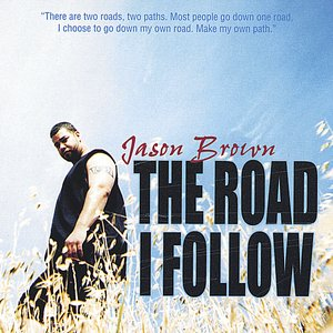 Image for 'The Road I Follow'