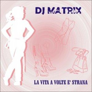 Image for 'La Vita a Volte E' Strana'