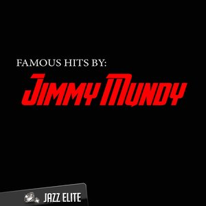 Image for 'Famous Hits by Jimmy Mundy'