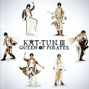 Imagem de 'KAT-TUN Ⅲ -QUEEN OF PIRATES-'
