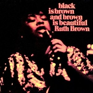 Image for 'Black Is Brown and Brown Is Beautiful'