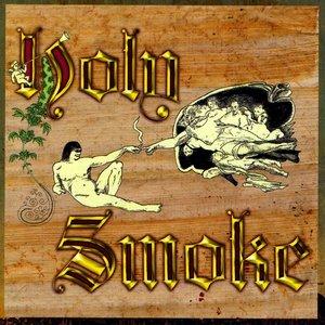 Image for 'Holy Smoke'