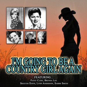 Image for 'I'm Going To Be A Country Girl Again'