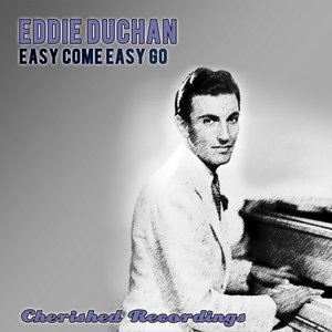 Image for 'Easy Come Easy Go'
