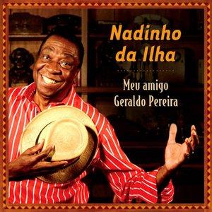 Image for 'Meu amigo Geraldo Pereira'