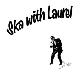 Image for 'Ska With Laurel'
