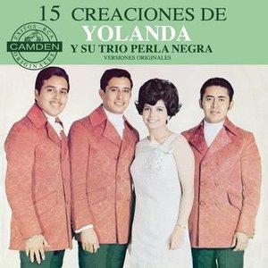 Imagen de '15 Creaciones De Yolanda Y Su Trio Perla Negra - Versiones Originales'