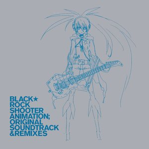 Image pour 'Black★Rock Shooter Animation; Original Soundtrack & Remixes'