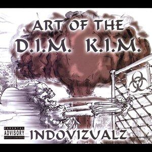 Image for 'Art of the D.I.M K.I.M'