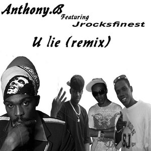Image for 'Anthony B Featuring Jrocksfinest - You Lie (remix)'