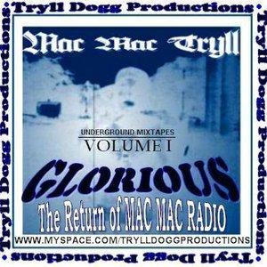 Image for 'TDP Underground Mixtapes: Volume 1: Glorious: The Return of Mac Mac Radio'