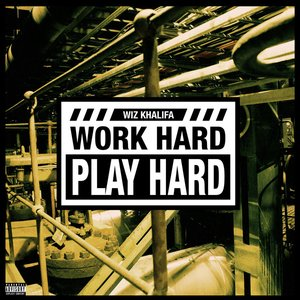 Image for 'Work Hard, Play Hard'