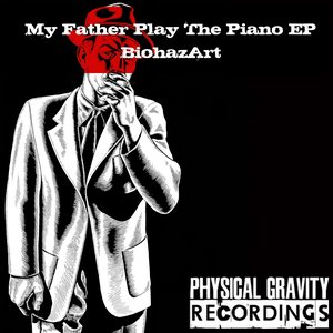 Image for 'My Father Play the Piano'