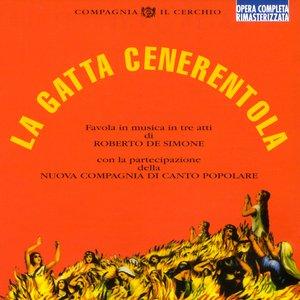 Image for 'La Gatta Cenerentola (Favola In Musica In Tre Atti)'