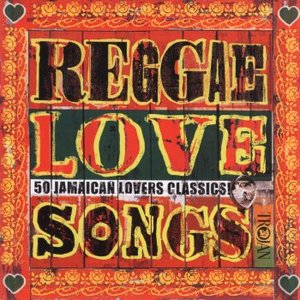 Image for 'Reggae Love Songs - 50 Jamaican Lovers Classics (disc 1)'