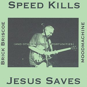 Image for 'Speed Kills, Jesus Saves and Other Missed Opportunities'