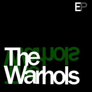 Image for 'The Warhols EP'