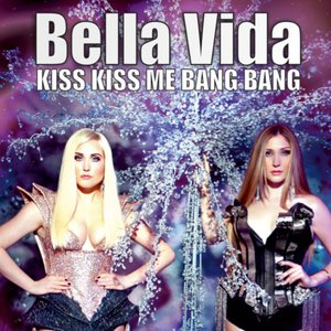 Immagine per 'Kiss Kiss Me Bang Bang (Remixes)'