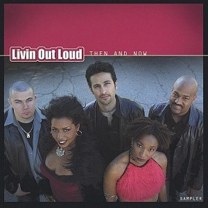 Image for 'Livin Out Loud: Then and Now- Sampler'