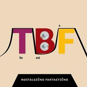 Image for 'The Best Of Nostalgicno-Fantasticno'