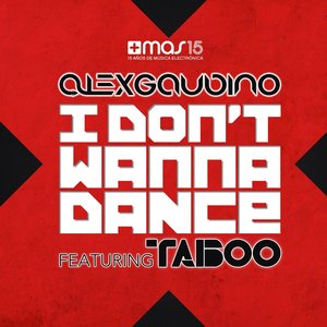 Image for 'I Don't Wanna Dance (feat. Taboo) (Radio Instrumental)'