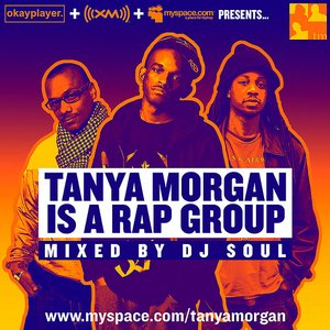 Image for 'DJ Soul & Tanya Morgan'