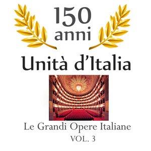 Image for '150 anniversario unita' d'Italia: Le grandi opere italiane, vol. 3'