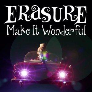 Image for 'Make It Wonderful (Bright Light Bright Light Dub)'