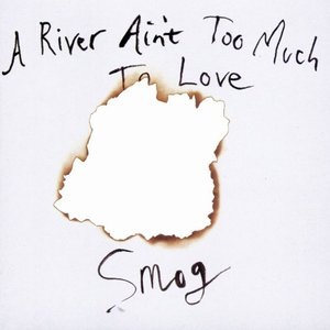 Image for 'A River Ain't Too Much to Love'