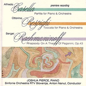 Image for 'Casella - Partita/ Respighi - Toccata For Piano And Orchestra/ Rachmaninoff - Rhapsody On a Theme Of Paganini, Op. 43'