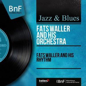 Immagine per 'Fats Waller and His Rhythm (Mono Version)'