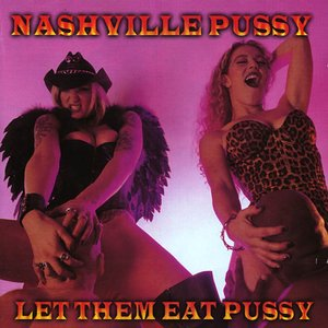 Image for 'Let Them Eat Pussy'