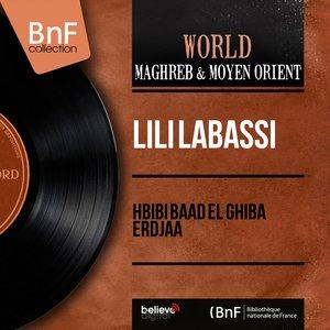 Image for 'Hbibi Baad El Ghiba Erdjaa (Mono Version)'
