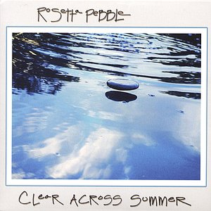 Image for 'Clear Across Summer'